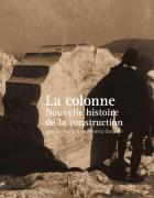 Couverture La colonne, nouvelle histoire de la construction
